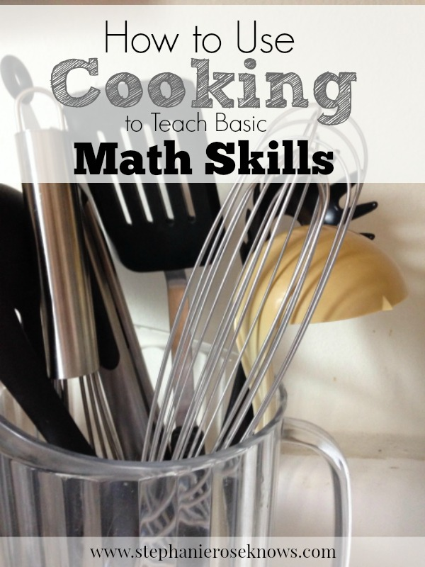 How To Use Cooking to Teach Math Skills