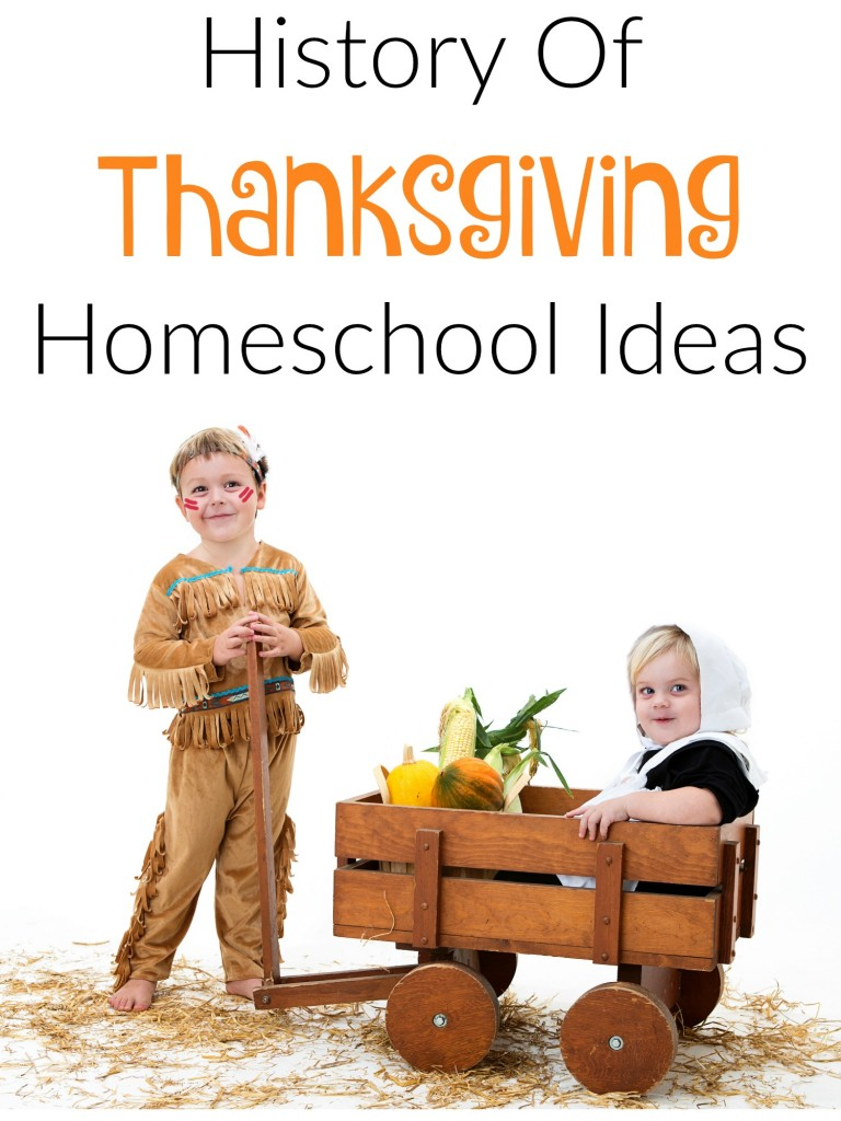 History of Thanksgiving Homeschool Ideas