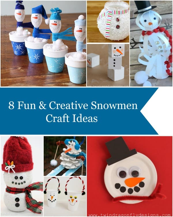 8 Fun & Creative Snowman Craft Ideas