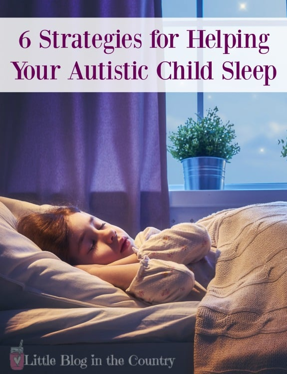 6 Strategies to help your Autistic Child Sleep