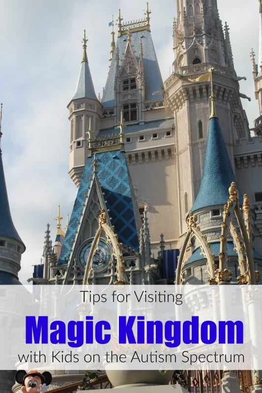 Tips for Visiting Magic Kingdom with Kids on the Autism Spectrum
