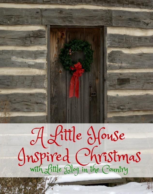 Little House Homemade Christmas