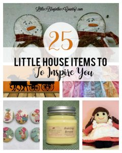25 Little House Items to Inspire You