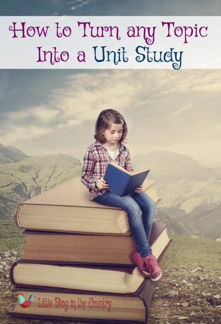 turn any topic into a unit study